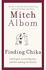 Finding Chika: A heart-breaking and hopeful story about family, adversity and unconditional love (English Edition) eBook Kindle