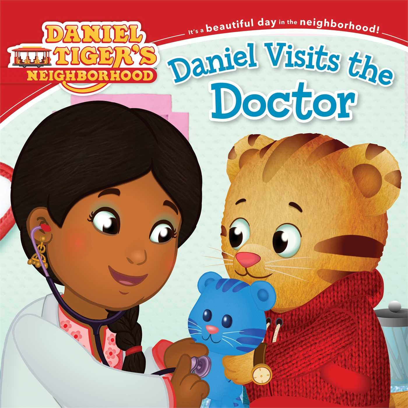 Daniel Visits the Doctor (Daniel Tiger's Neighborhood): Becky Friedman, Jason Fruchter: 9781481417341: Amazon.com: Books