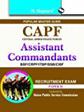 UPSC: CAPF Assistant Commandants Recruitment Exam Guide (Paper II)
