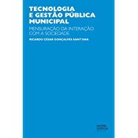 Tecnologia e gestão pública municipal: mensuração da interação com a sociedade