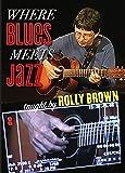 Where Blues Meets Jazz