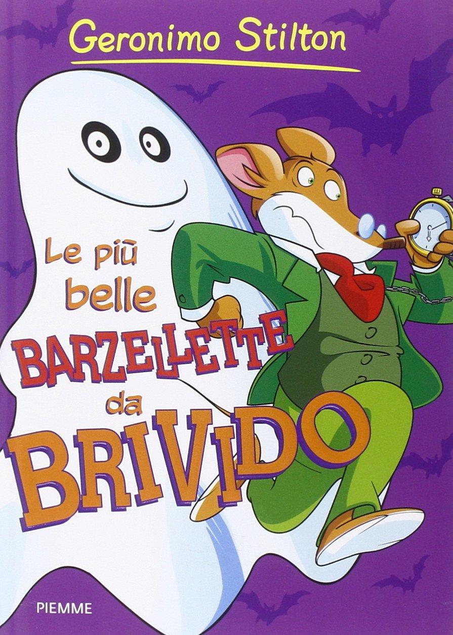 Le più belle barzellette da brivido. Speciale Halloween Copertina flessibile – 21 ott 2014 Geronimo Stilton Piemme 8856639203 LETTERATURA PER RAGAZZI