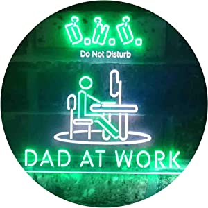 Dad at Work Do Not Disturb Work from Home DND Dual Color LED Neon Sign White & Green 16 x 12 Inches st6s43-i3920-wg