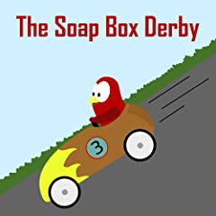Children\'s Book: The Soap Box Derby [Bedtime Stories for Kids]