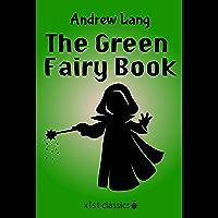 The Green Fairy Book (Xist Classics)