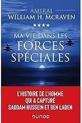 Ma vie dans les forces speciales - l'histoire de l'homme qui a capture saddam hussein et ben laden Paperback