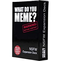 WHAT DO YOU MEME? NSFW Expansion Deck