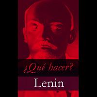 ¿Qué hacer? (Spanish Edition)