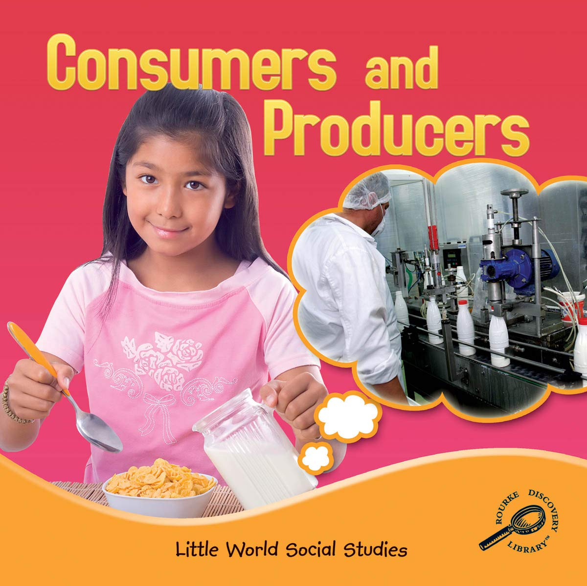 Consumers and Producers (Little World Social Studies) PDF