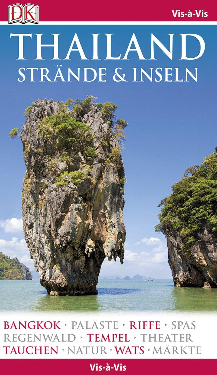 Vis-à-Vis Reiseführer Thailand Strände & Inseln: mit Mini-Kochbuch zum Herausnehmen