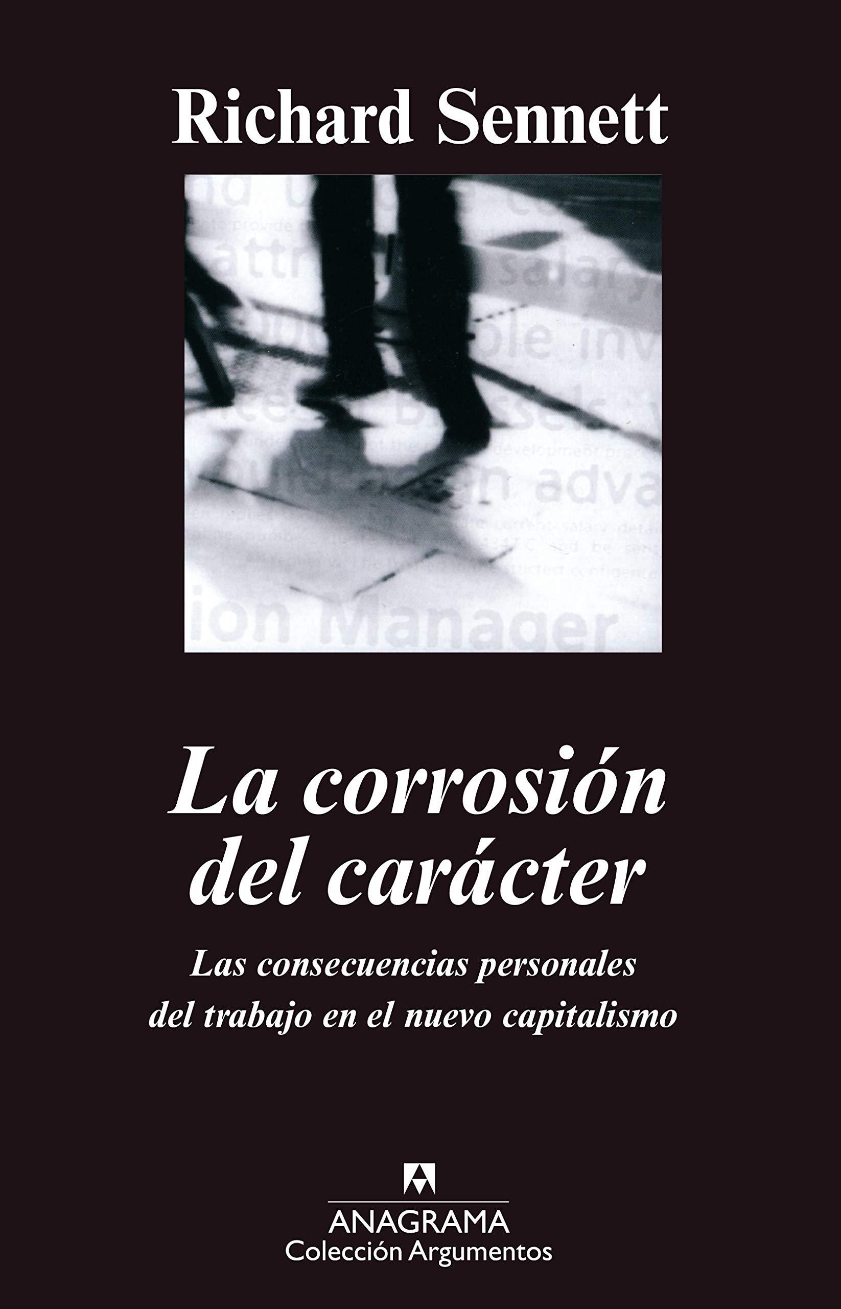 La corrosión del carácter: Las consecuencias personales del ...