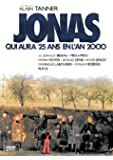 Jonah Who Will Be 25 in the Year 2000 (1976) ( Jonas qui aura 25 ans en l'an 2000 ) ( Jonah Who Will Be Twenty Five in the Year Two Thousand )
