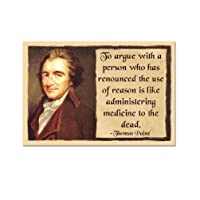 To Argue with a Person Who has Renounced Reason is Like Administering Medicine to the Dead Refrigerator Magnet - [3