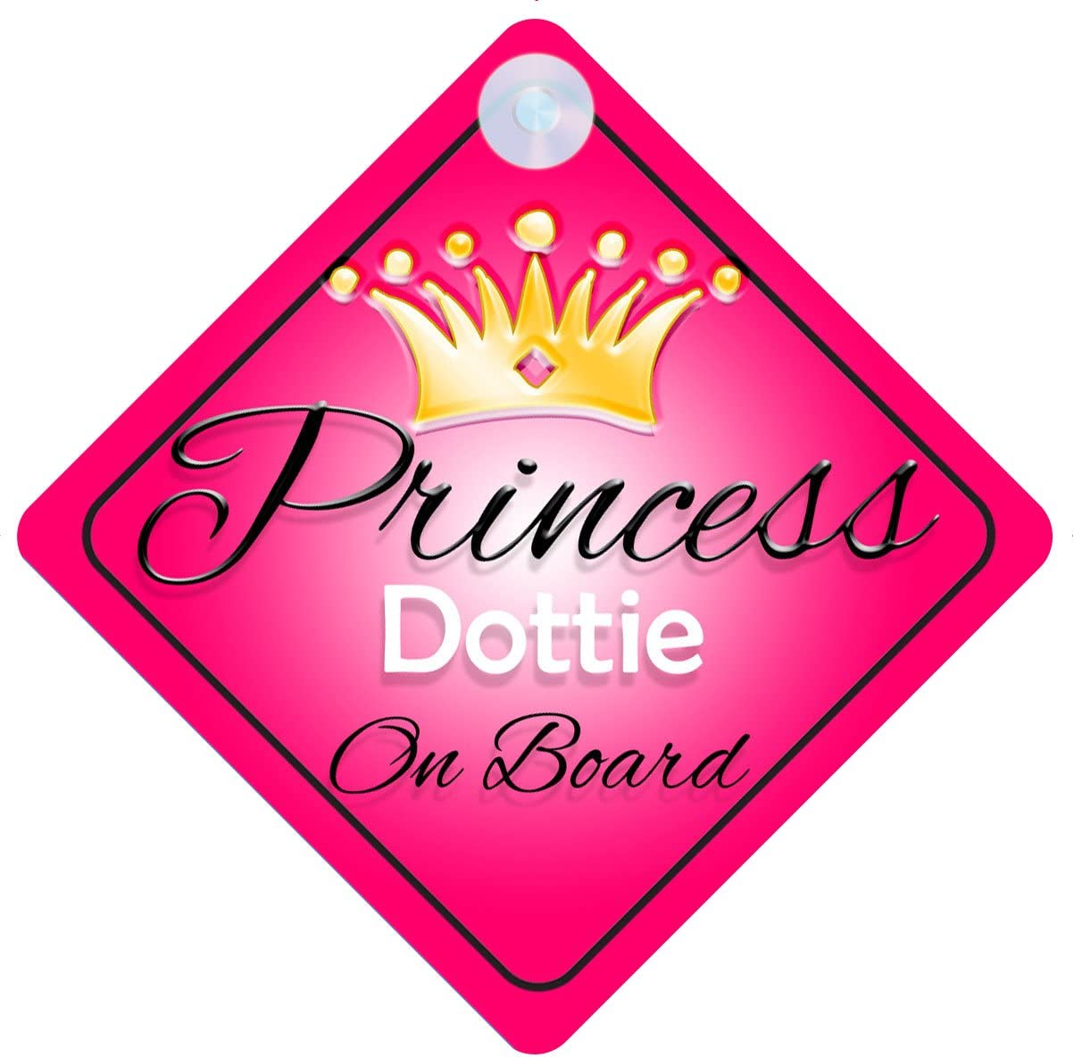 Princess Dottie On Board Personalised Girl Car Sign Baby Child Gift 001