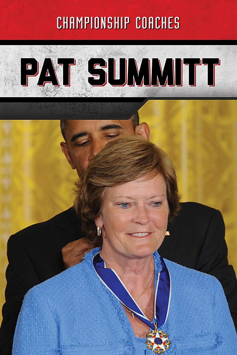 Pat Summitt (Championship Coaches) by Enslow Publishing