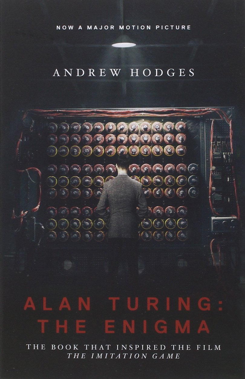 "Alan Turing: The Enigma: The Book That Inspired the Film ""The Imitation Game"" pdf epub"