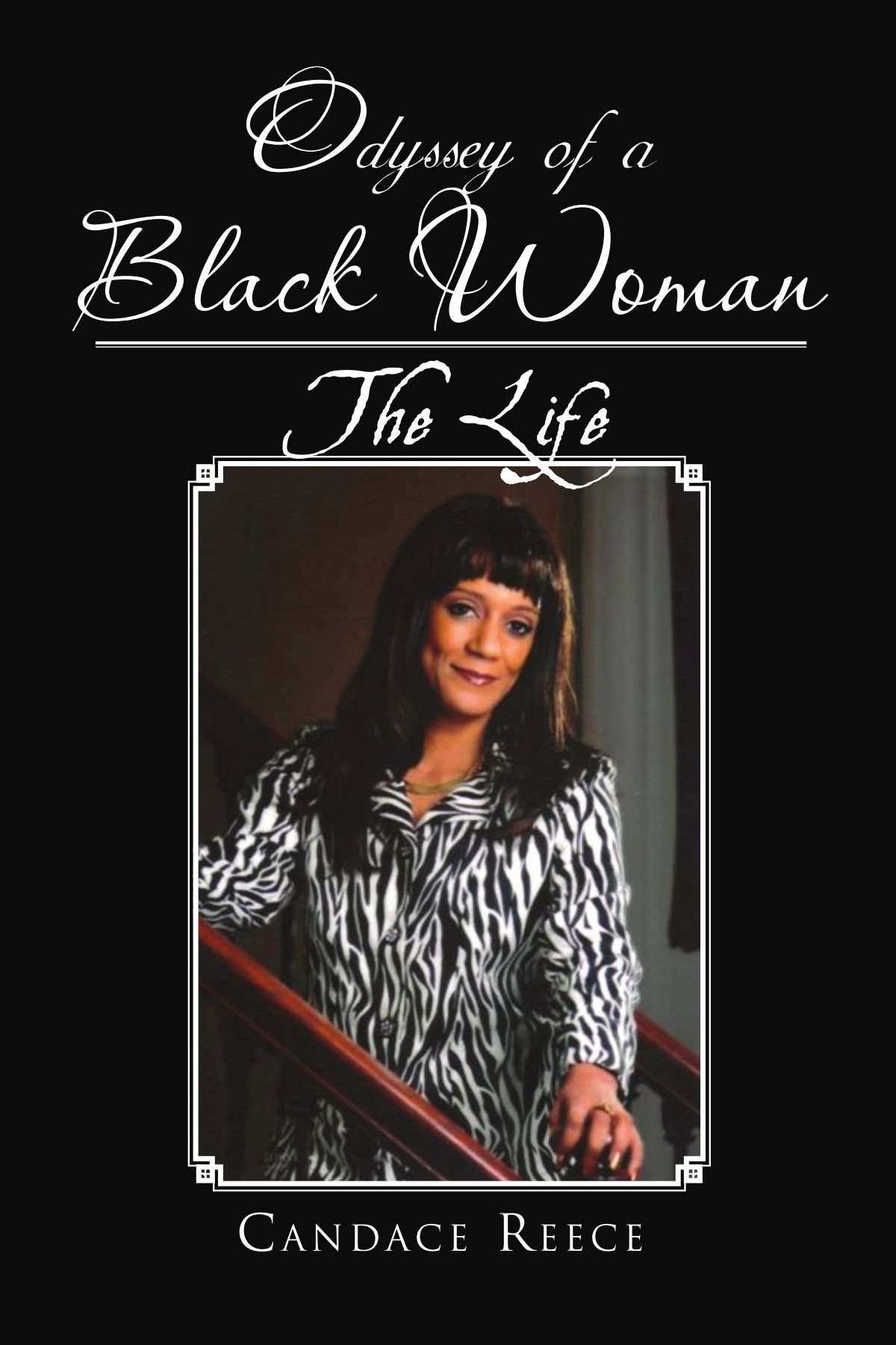 Odyssey of a Black Woman: The Life