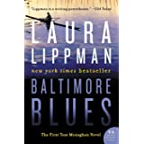 Baltimore Blues: The First Tess Monaghan Novel (Tess Monaghan Novel, 1)