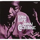 Lush Life (Rudy Van Gelder Remaster)