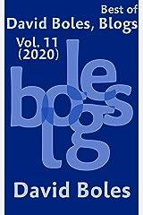 Best of David Boles, Blogs: Vol. 11 (2020) Kindle Edition