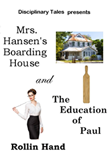Mrs. Hansens Boarding House and The Education of Paul