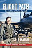 Flight Path: Son of Africa to Warrior-Diplomat (English Edition)