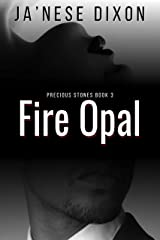 Fire Opal (Precious Stones Series Book 3) Kindle Edition