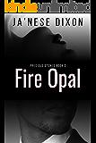 Fire Opal (Precious Stones Series Book 3)