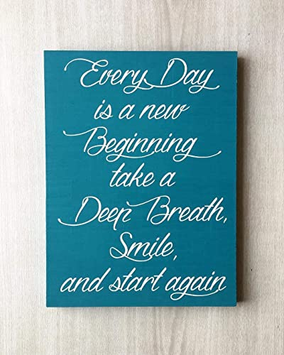Amazoncom Every Day Is A New Beginning Take A Deep Breath Smile