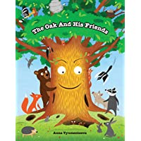 The Oak And His Friends