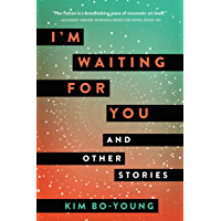 I'm Waiting for You: And Other Stories (English Edition)