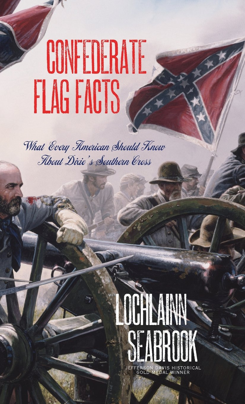 Confederate Flag Facts: What Every American Should Know About Dixie's Southern Cross pdf