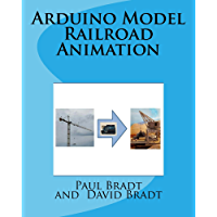 Arduino Model Railroad Animation (English Edition)