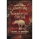 Haunting at Bonaventure Circus