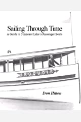 Sailing Through Time: A Guide to Conneaut Lake's Passenger Boats Kindle Edition