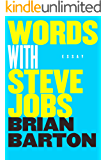 Words with Steve Jobs