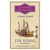 A Heart Divided: Legends of the Condor Heroes Vol. 4