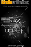 2.0 - O chip: Livro 1 (Trilogia 2.0)