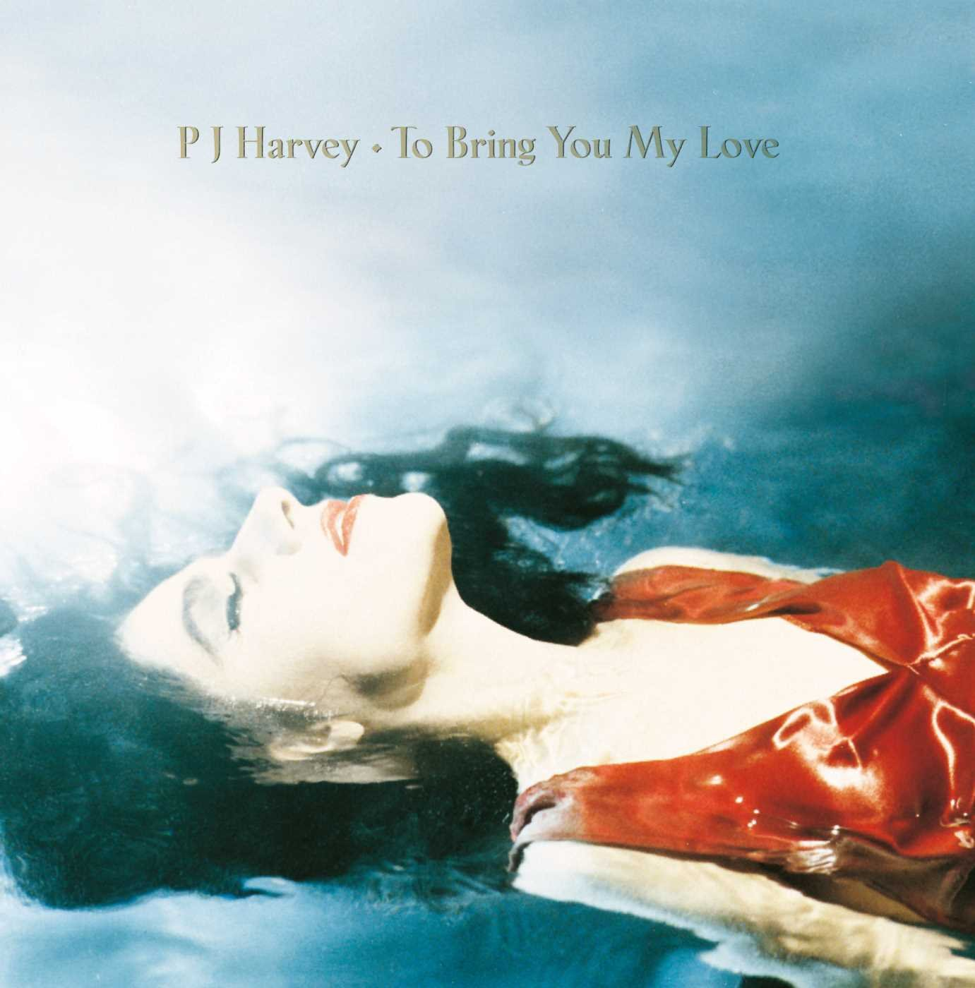To Bring You My Love + B-sides Album