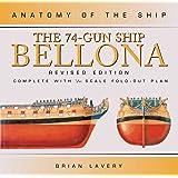 The 74-Gun Ship Bellona (Anatomy of the Ship)