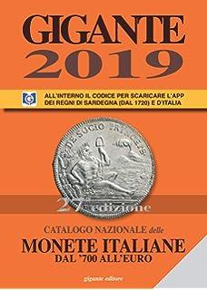 37c9cb03fe Gigante 2019. Catalogo nazionale delle monete italiane dal '700 all'euro