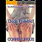 Deep Trouble! Sex At Home Monster Megabundle