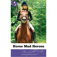 Horse Mad Heroes: 04
