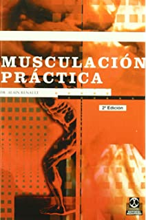 Musculacion Practica (Spanish Edition)