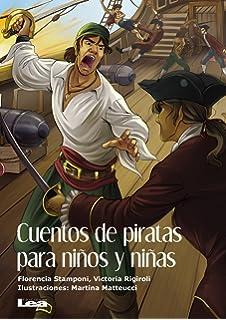 Cuentos de piratas para niños y niñas (La brújula y la veleta) (Spanish