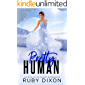 Pretty Human: A SciFi Alien Romance Novella