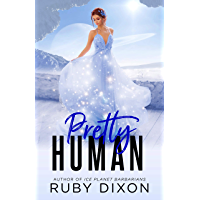 Pretty Human: A SciFi Alien Romance Novella (English Edition)