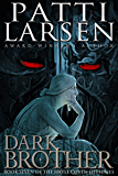 Dark Brother: The Hayle Coven Destinies: Book Seven