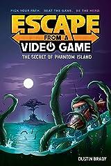 Secret Phantom (Escape from a Video Game) Paperback
