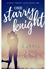 One Starry Knight: A Scifi Alien Love Story (The Starry Knight Saga Book 1) Kindle Edition